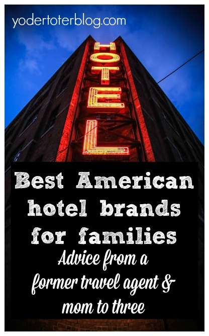 Best American hotel chains for families - where to stay with kids