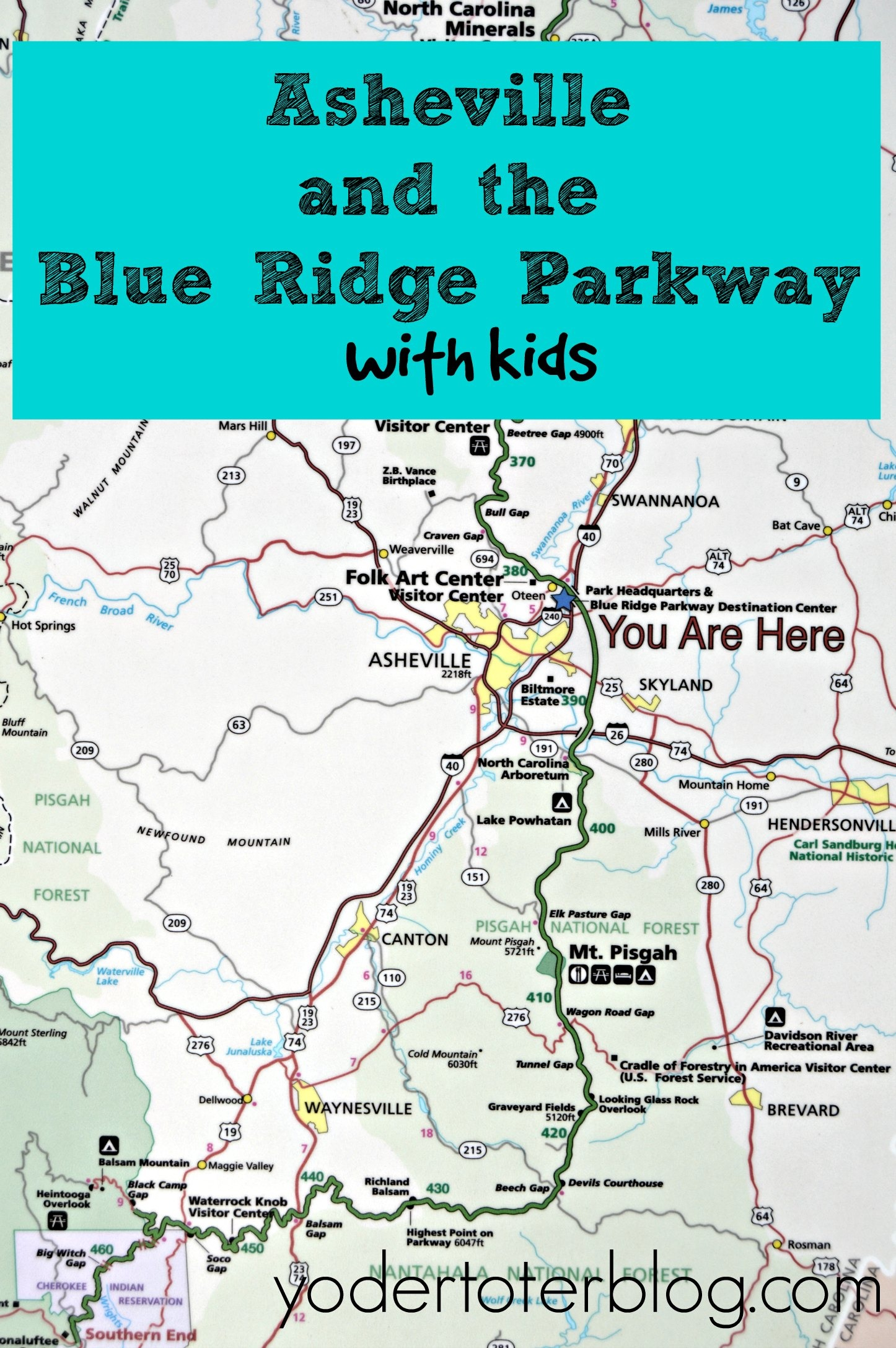 Asheville and the Blue Ridge Parkway with kids.
