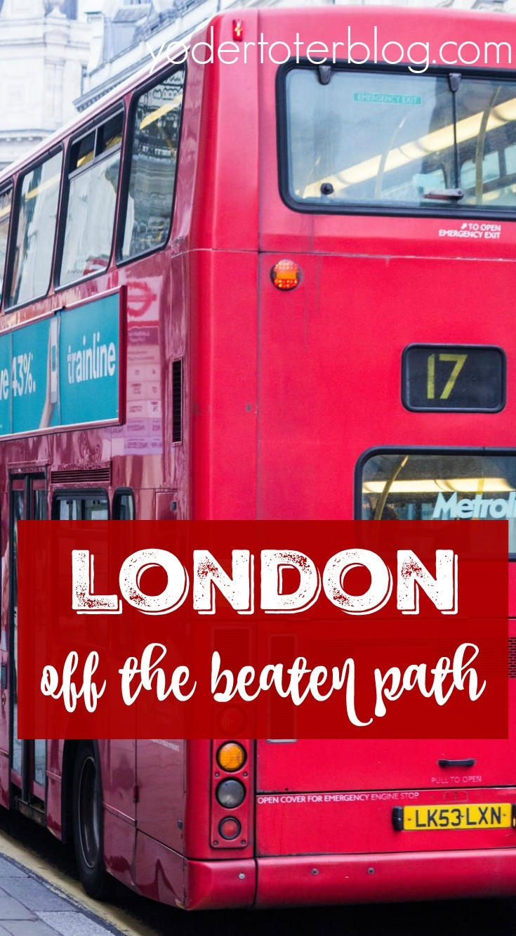London off of the beaten path. Things to do in London.