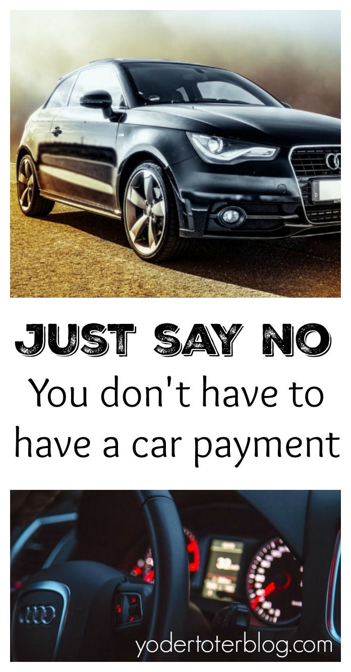 You don't have to have a car payment.  Pay yourself a car payment and then pay cash for a vehicle!  It's really that easy.