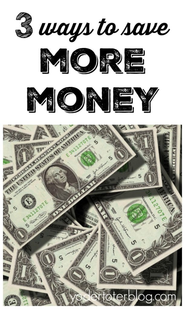 3 WAYS TO SAVE MONEY - Tips from our family on how we save money by watching our tax dollars, buying used, and planning out groceries.