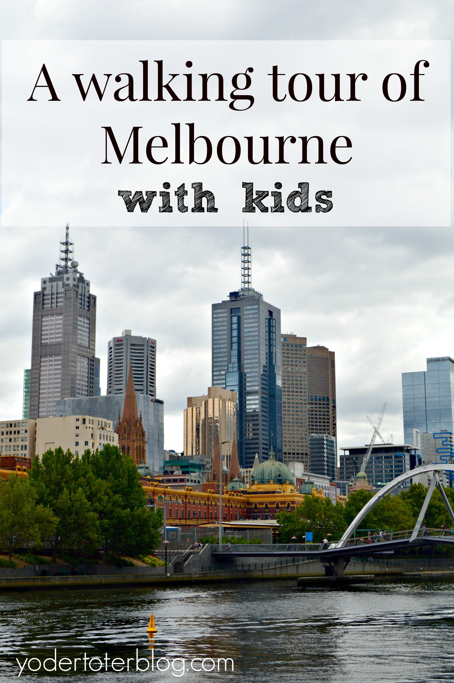 A walking tour of Melbourne with kids - Visiting Melbourne as a family