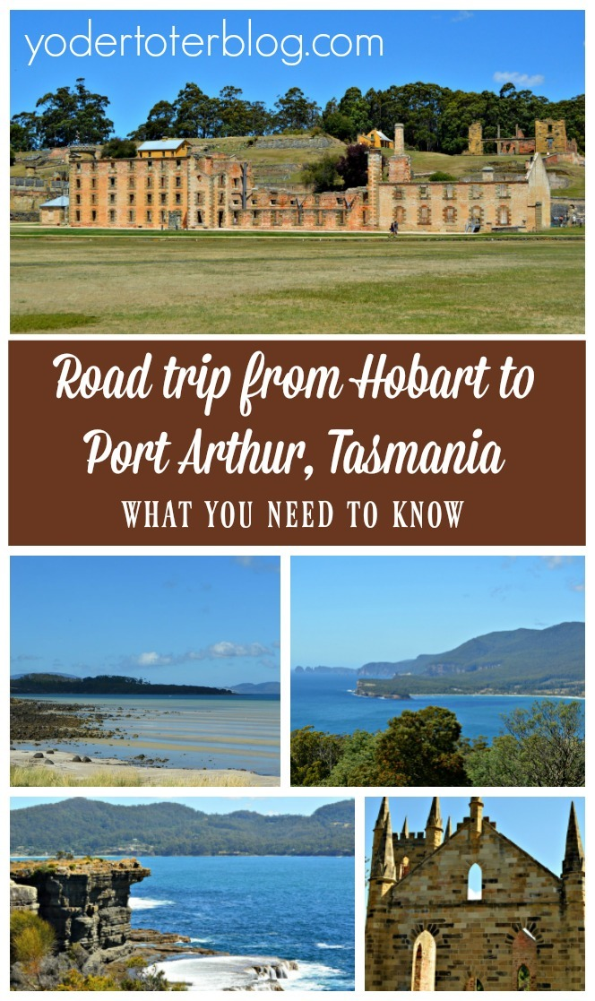 Road trip from Hobart to Port Arthur, Tasmania. Tips for stops to make along the way, plus thoughts on Port Arthur from a three-generations family.