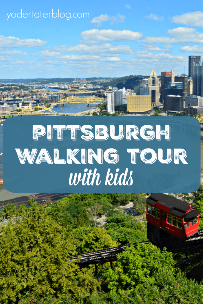 Pittsburgh walking tour with kids.  Follow my guides for the best day out in Pittsburgh, Pennsylvania.