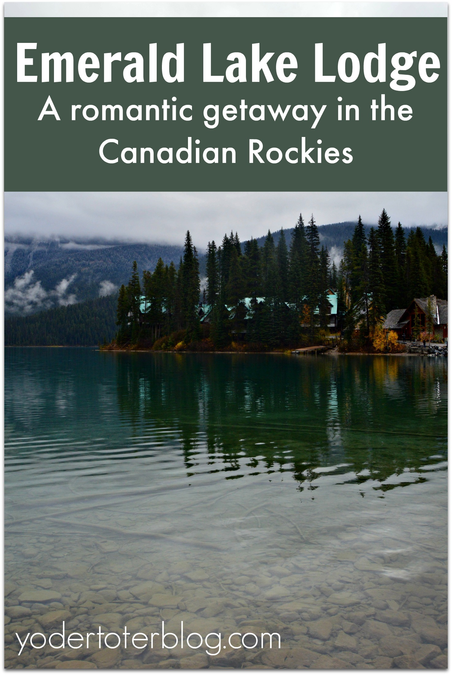 Emerald Lake Lodge- Romantic Getaway in the Canadian Rockies - hotel review