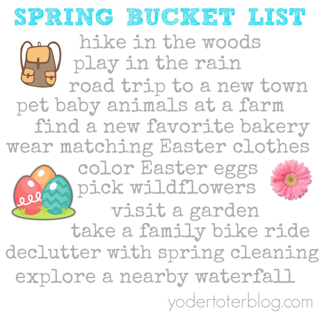 Spring Bucket List, a list of all the fun things we want to do in Spring as a family.