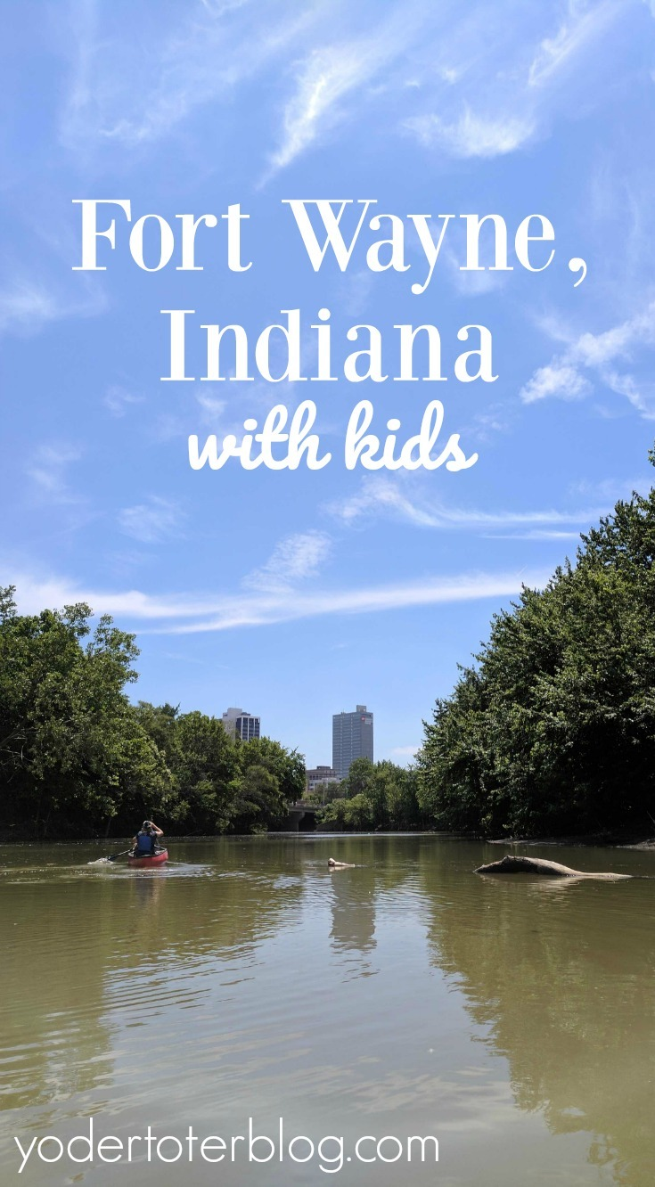 Fort Wayne Indiana with kids- 48 hours in Fort Wayne