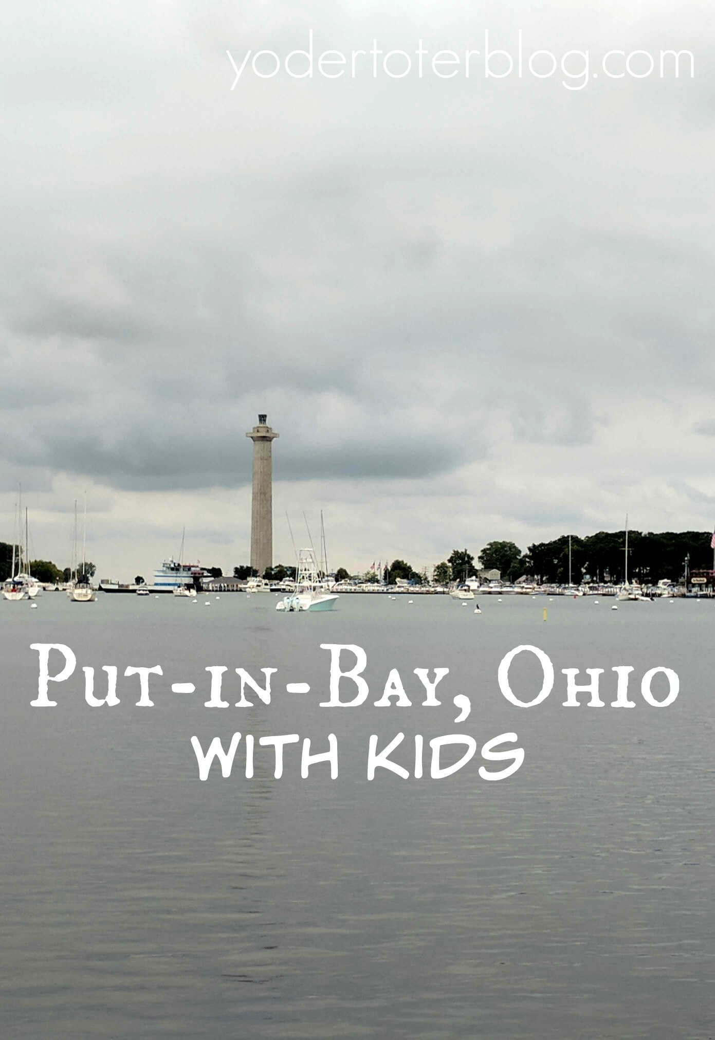 Put-in-Bay, Ohio with kids- A family-friendly day at Put-in-Bay