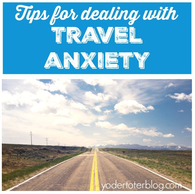 Scared To Travel Tips For Battling Pre Trip Anxiety From The Mom With Anxiety