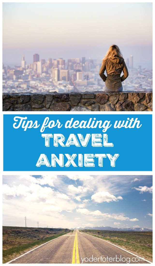 Tips for battling vacation anxiety and pre-travel vacation nerves - travel anxiety