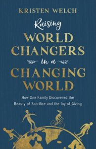 Raising World Changers in a Changing World - books to check out in May