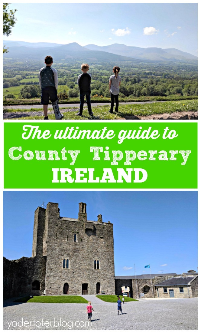 The best things to do in County Tipperary, Ireland for families - The guide to Tipperary Ireland with kids
