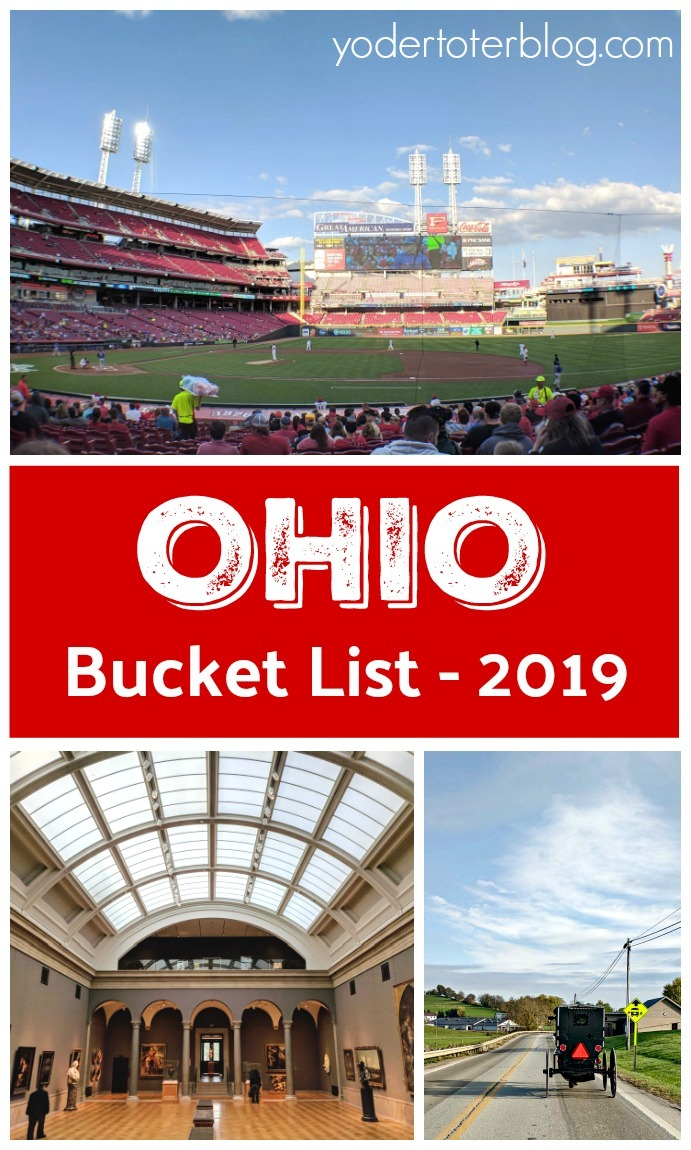 Ohio Bucket List - 2019- Things to do in Ohio - Great places to see throughout the state this year!