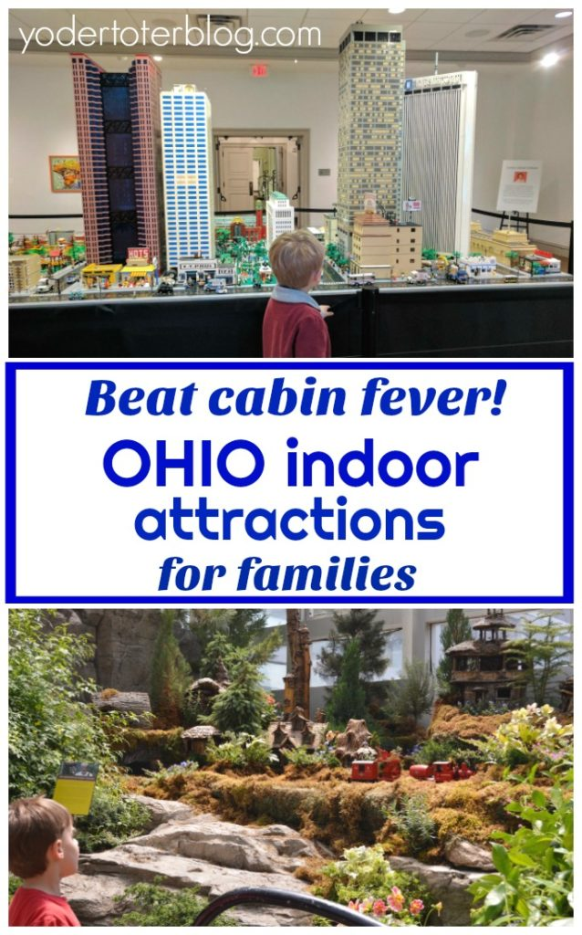 Indoor attractions in Ohio for families.  Things to do in Ohio during winter.   Here's a list of 10 Ohio attractions that will help you beat cabin fever!