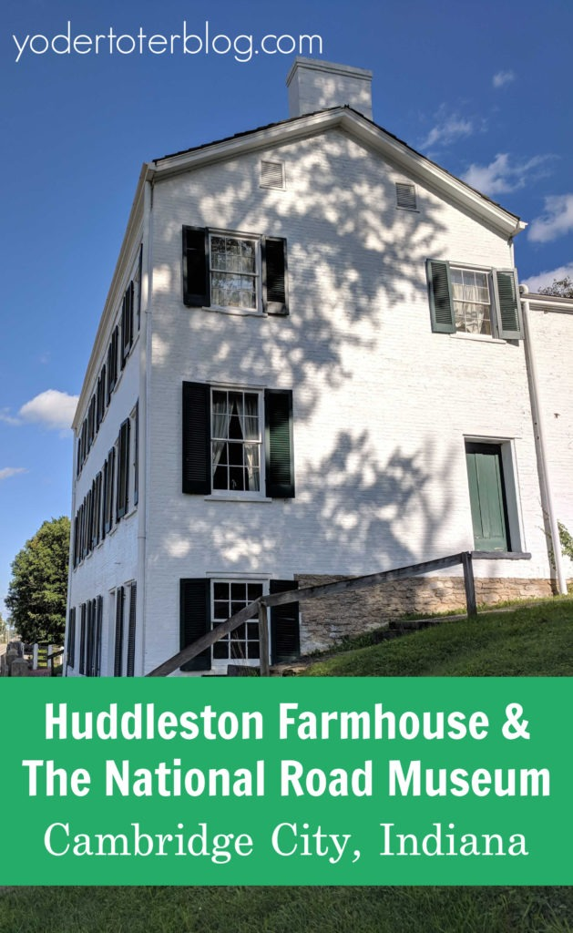 A visit to the Huddleston Farmhouse near Cambridge City, Indiana will teach you about the history of the National Road.  #VisitIndiana #MidwestTravel
