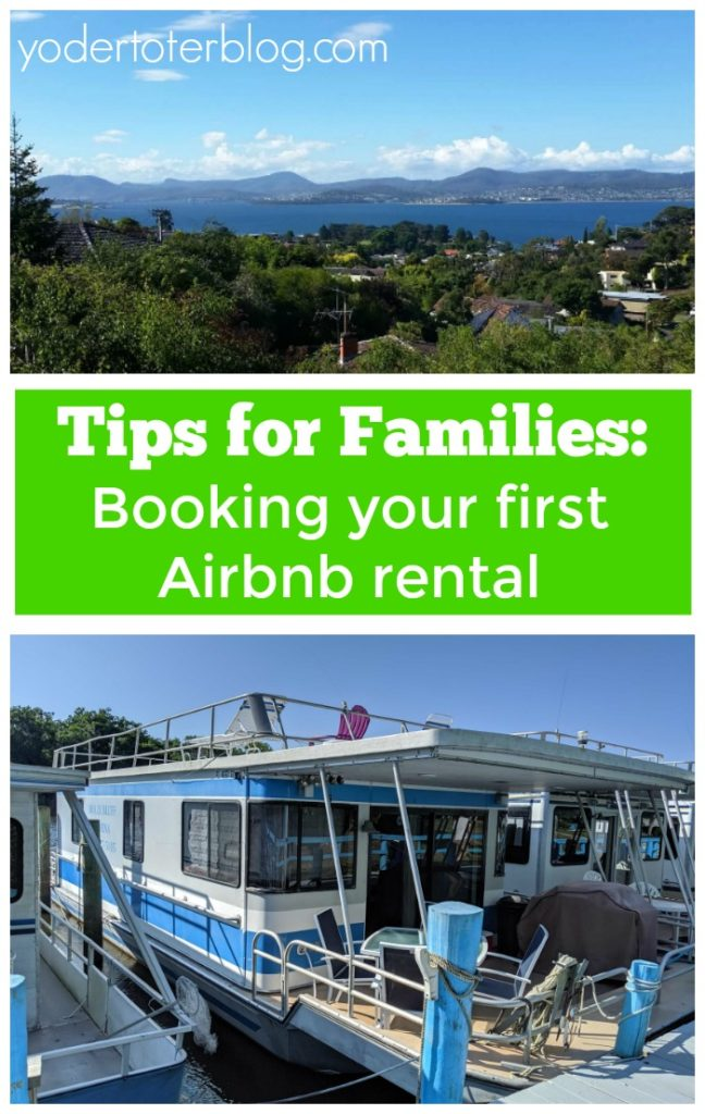 Things to consider before booking an Airbnb for your family.  Tips for Airbnb renters.  Airbnb coupon