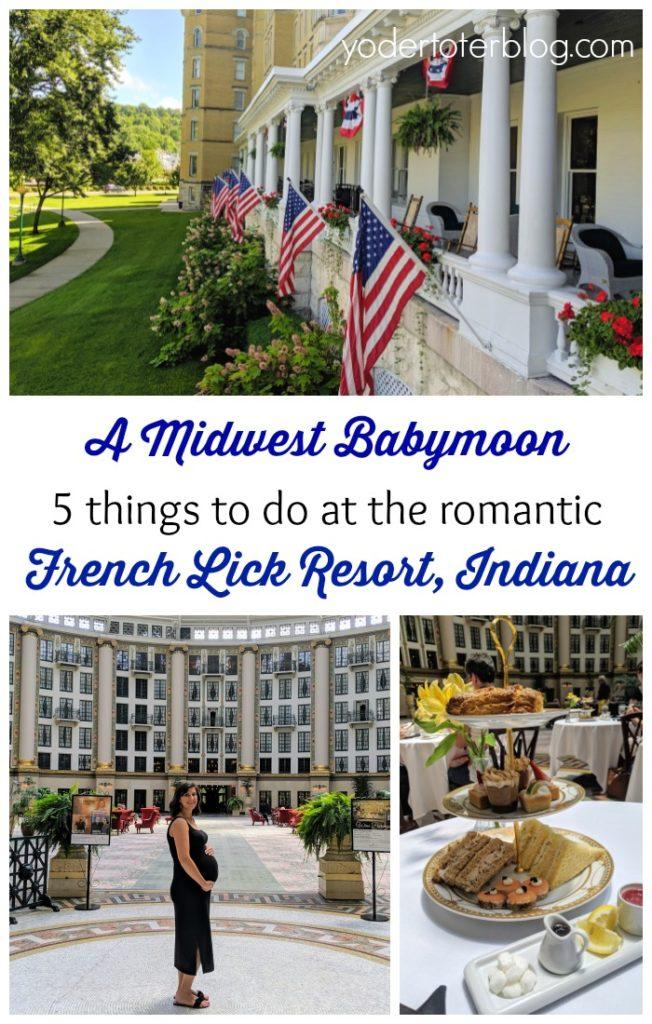 Isn't it romantic? A Babymoon at French Lick Resort