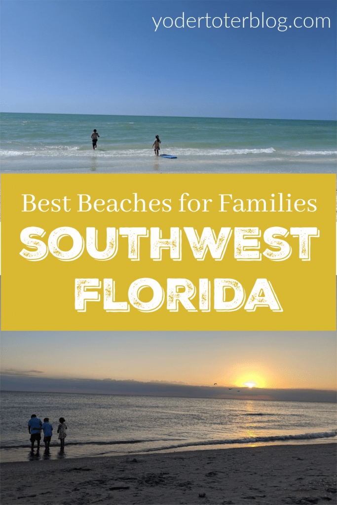 The best beaches for families in SW Florida- The Beaches of Fort Myers & Sanibel are great for families - here are some tips for when you visit.