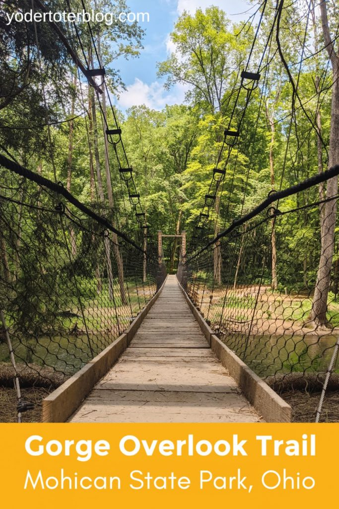 The Gorge Overlook Trail at Mohican State Park in Ohio is a difficult Ohio hike.  Find out more about visiting this Mohican trail and it's beautiful swing bridge!