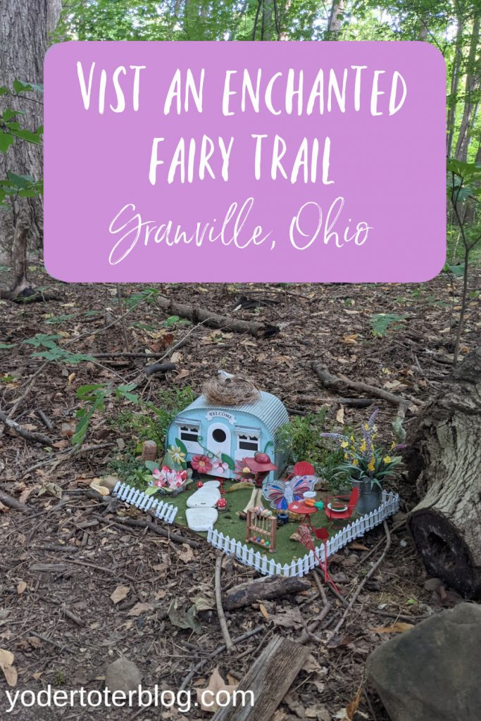 Ohio Fairy Trail - visit this enchanted Fairy Trail at Infirmary Mound Park in Granville, Ohio.  Open May - Sept, this trail is sure to be a hit with kids!